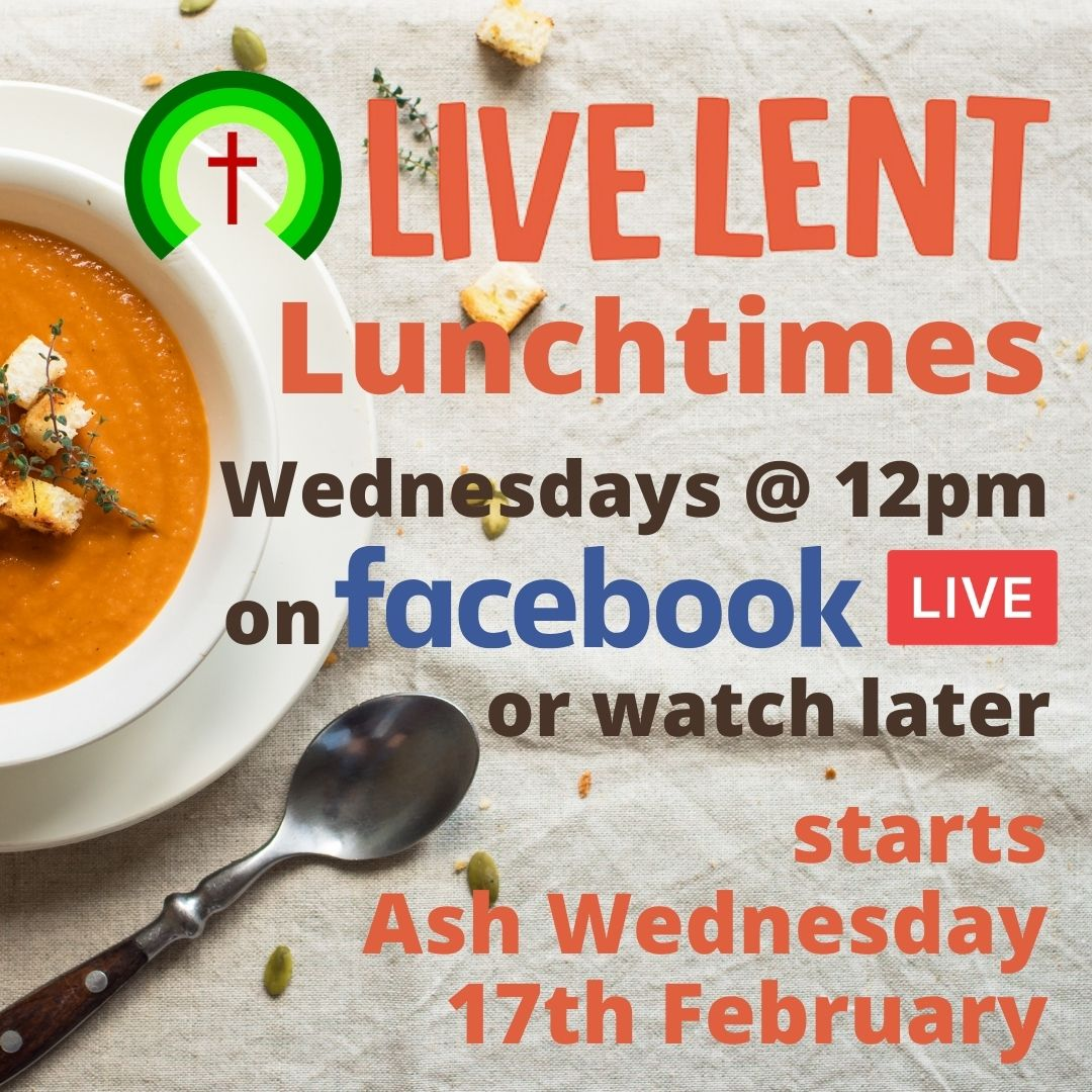 LENT lunchtimes